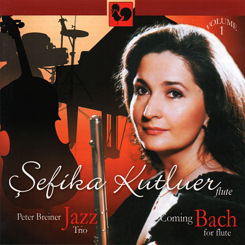 Sefika Kutluer, Coming Bach for Flute Vol. 1 de Sefika Kutluer