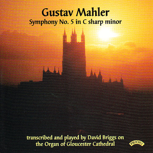Gustav Mahler: Symphony No. 5 - Organ of Gloucester Cathedral von David Briggs