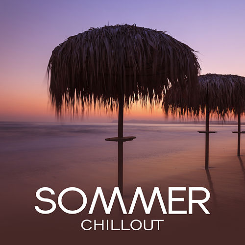 Sommer Chillout von Ibiza Chill Out