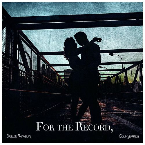 For the Record by Brielle Rathbun