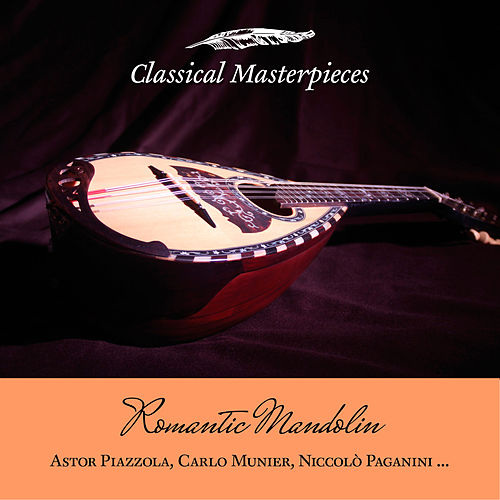 Romantic Mandolin: Astor Piazolla, Carlo Munier, Niccolò Paganini.. de Boris Björn Bagger