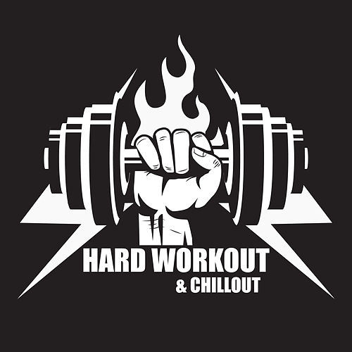 Hard Workout & Chillout von Ibiza Chill Out