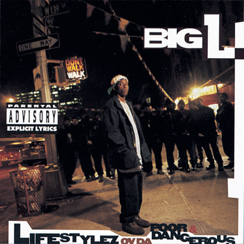 Lifestylez Ov Da Poor & Dangerous de Big L