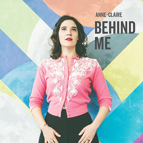 Behind Me by Anne Claire