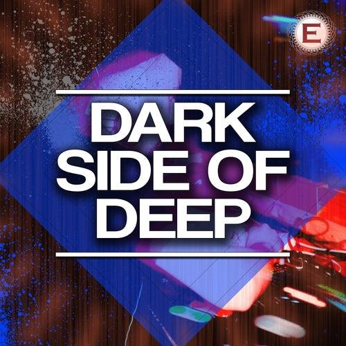 Dark Side of Deep by Various Artists