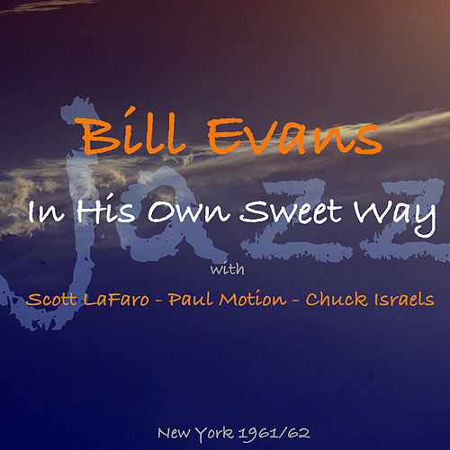 In His Own Sweet Way de Bill Evans