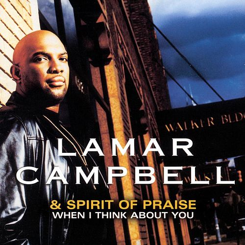 When I Think About You de Lamar Campbell