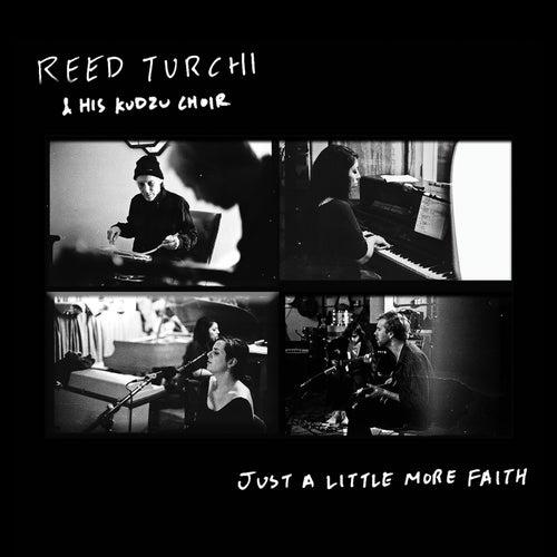 Just a Little More Faith de Reed Turchi