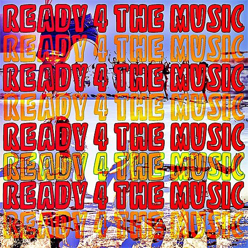Ready 4 the Music von Anne-Caroline Joy