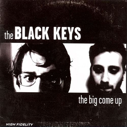 The Big Come Up von The Black Keys