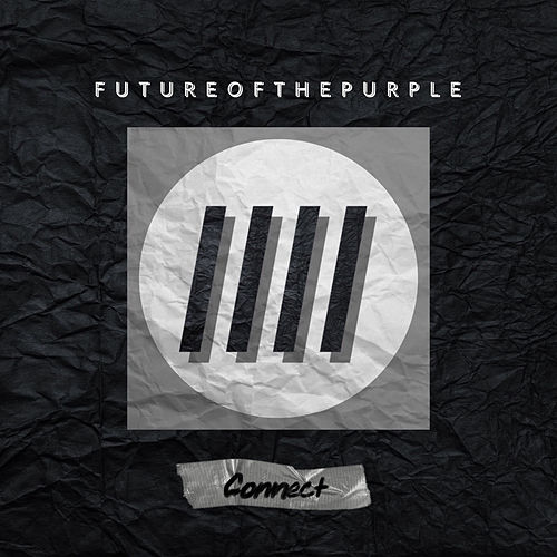 Connect by Future Of The Purple