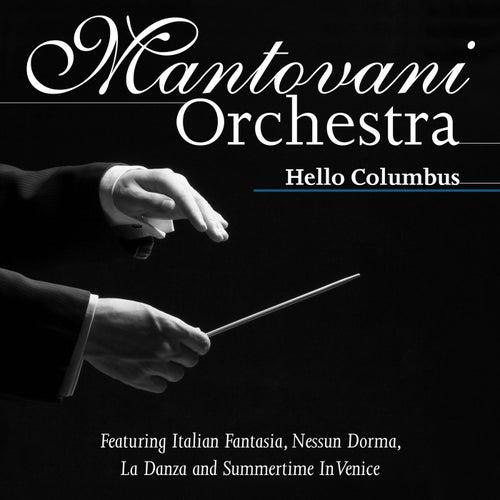 Mantovani Orchestra - Hello Columbus de Mantovani