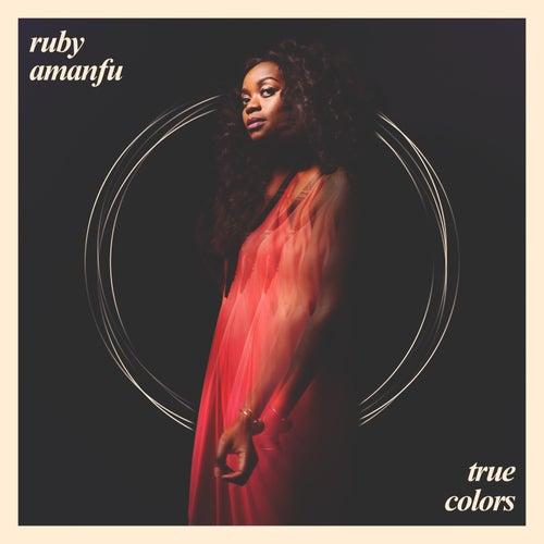 True Colors by Ruby Amanfu