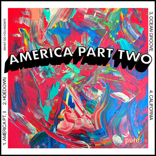 Pure by America Part Two