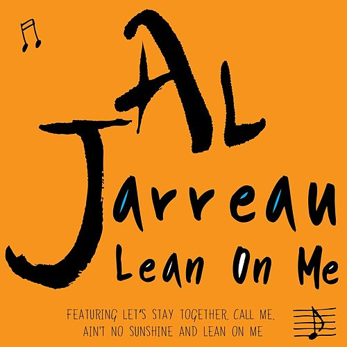 Lean on Me von Al Jarreau
