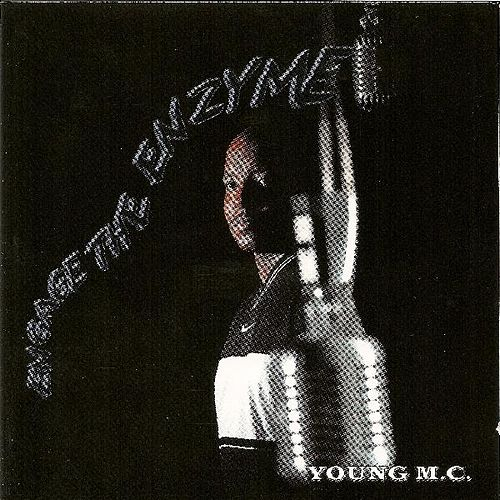 Engage The Enzyme von Young M.C.
