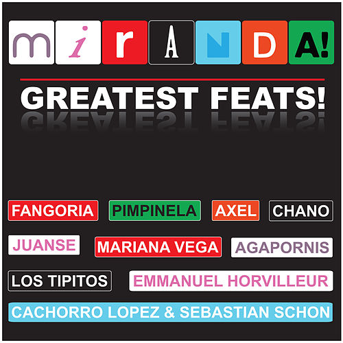 Greatest Feats de Miranda!