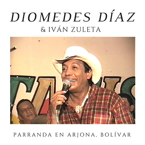 Parranda en Arjona, Bolívar de Diomedes Diaz