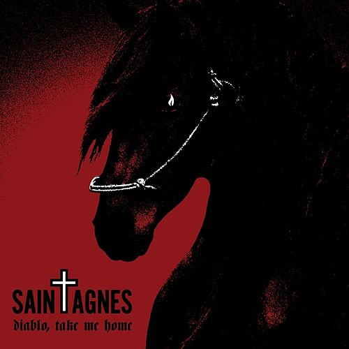 Diablo, Take Me Home by Saint Agnes