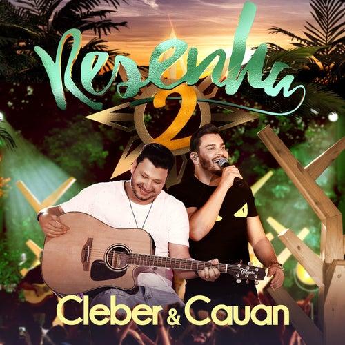Resenha 2  (Ao Vivo) by Cleber & Cauan