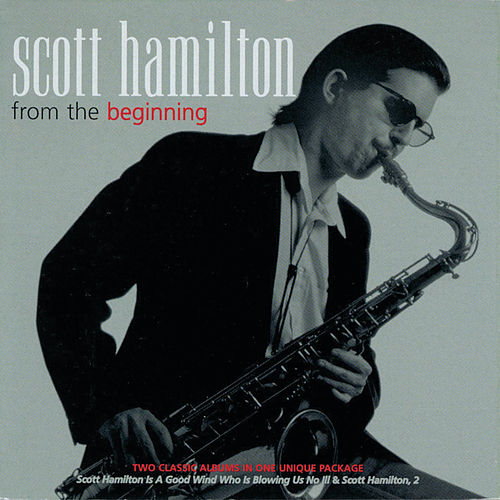From The Beginning by Scott Hamilton