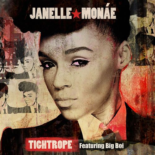 Tightrope [feat. Big Boi] de Janelle Monae