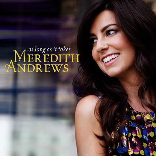 As Long As It Takes de Meredith Andrews