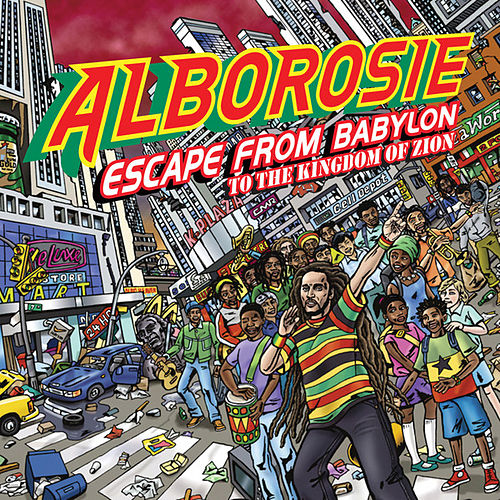 Escape From Babylon To The Kingdom Of Zion von Alborosie