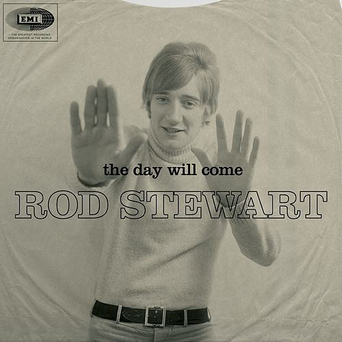 The Day Will Come von Rod Stewart