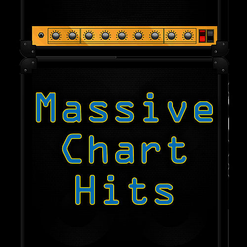 Massive Chart Hits by The Chart Hit Players