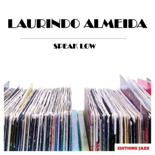 Speak Low de Laurindo Almeida