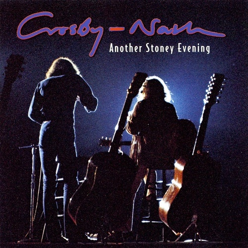 Another Stoney Evening de Crosby & Nash