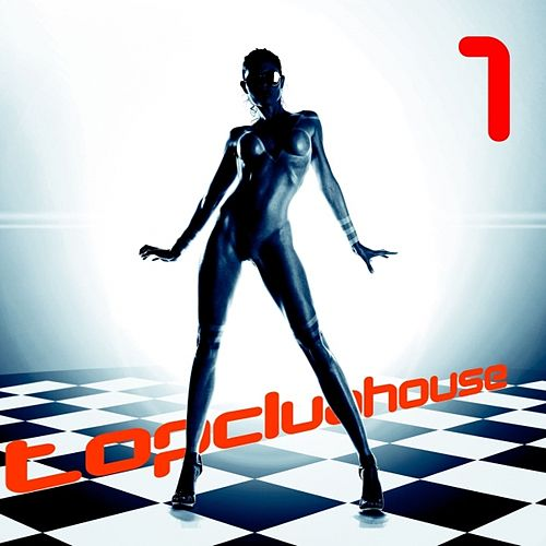 Top Club House, Vol. 1 by Various Artists