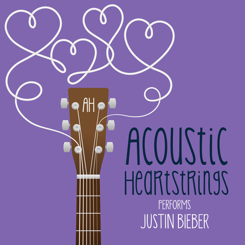 AH Performs Justin Bieber by Acoustic Heartstrings
