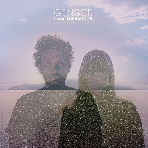 I Am Mountain de Gungor