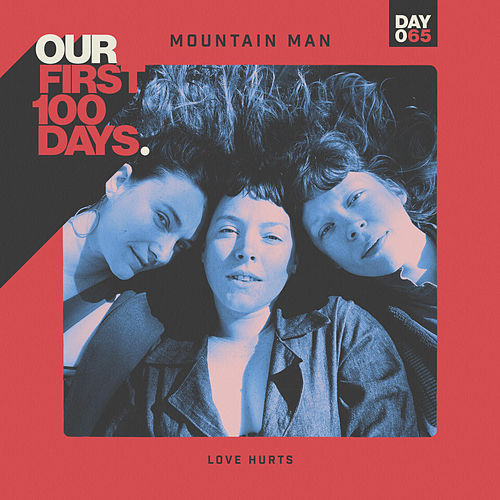 Love Hurts de Mountain Man