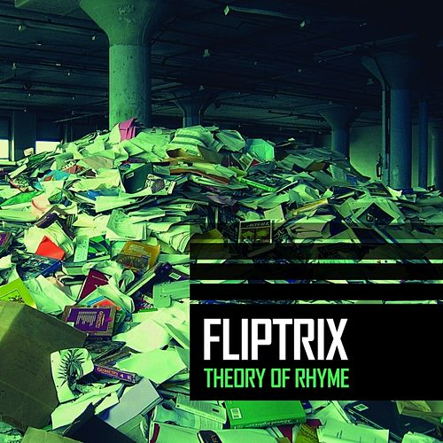 Theory of Rhyme by Fliptrix