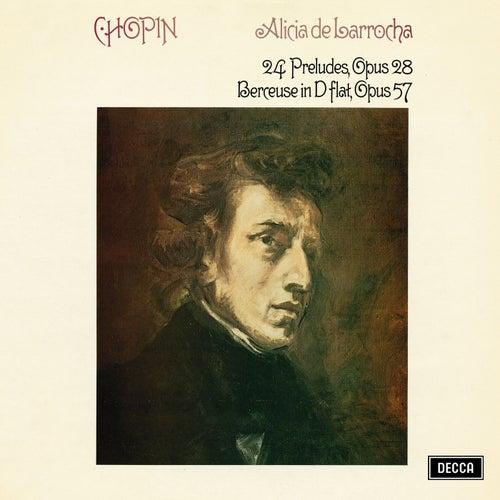 Chopin: 24 Preludes, Op. 28; Berceuse von Alicia De Larrocha