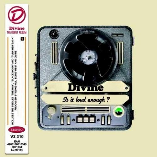 Is It Loud Enough ? by Divine