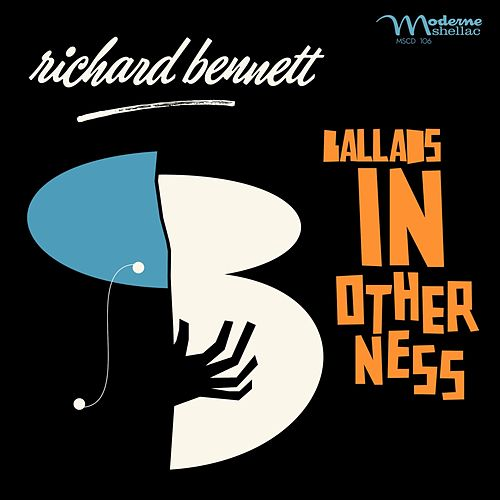 Ballads in Otherness de Richard Bennett