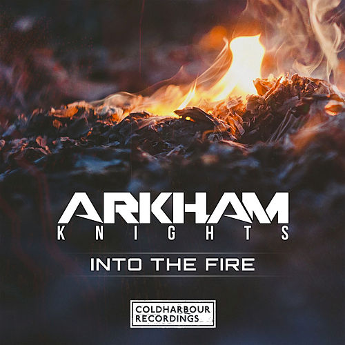 Into the Fire by Arkham Knights