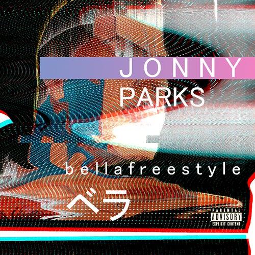 Bella Freestyle by Jonny Parks