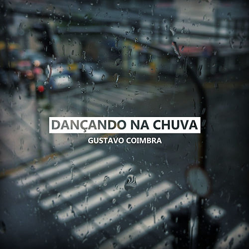 Dançando na Chuva by Gustavo Coimbra