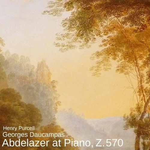 Abdelazer at Piano, Z. 570 von Georges Daucampas