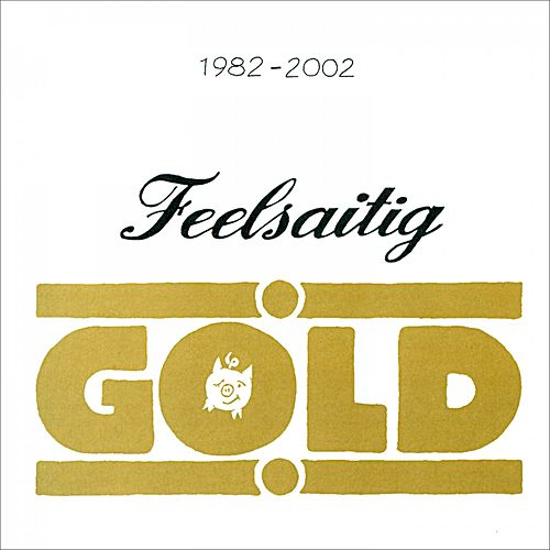 Gold (1982 - 2002) by Feelsaitig