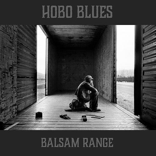 Hobo Blues de Balsam Range