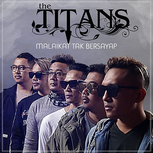 Malaikat Tak Bersayap by The Titans