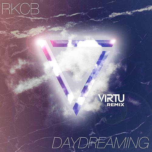 Daydreaming (Virtu Remix) von Rkcb