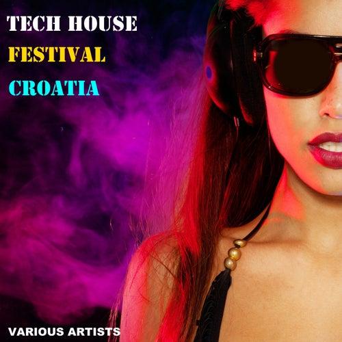 Tech House Festival Croatia de Various Artists