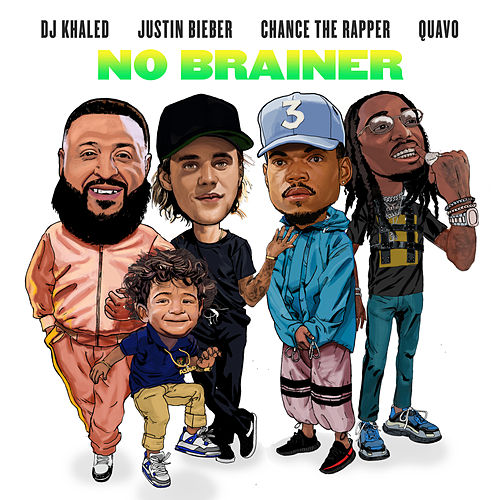 No Brainer (feat. Justin Bieber, Chance the Rapper & Quavo) de DJ Khaled